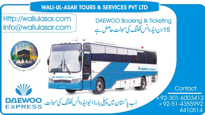 Daewoo Booking Service - WALI-UL-ASAR TOURS & SERVICES!