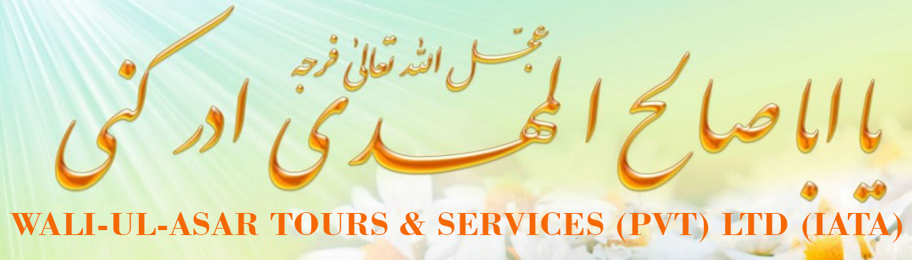 WALI-UL-ASAR TOURS & SERVICES!